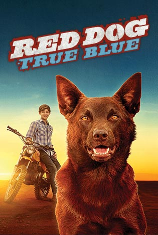 Red Dog True Blue Poster Image